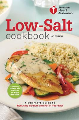 American Heart Association Low-Salt Cookbook By American Heart Association (COR)